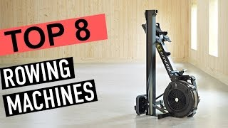 BEST ROWING MACHINES!