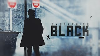 MultiFandom | Everything Black