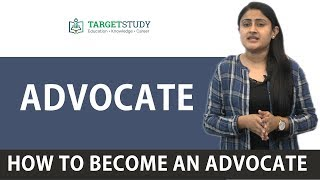 Advocate - How to become an Advocate - Eligibility, How to become a lawyer in India