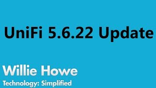 UniFi Update 5.6.22