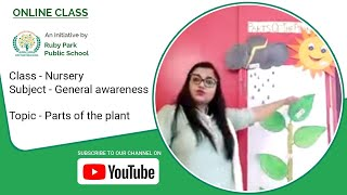 Nursery | General Awareness | Parts of the Plant | Learn about Plant Parts | Ruby Park Public School Thumbnail