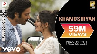 Khamoshiyan Full Video - Title Track|Arijit Singh|Ali Fazal