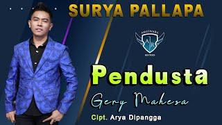 Download lagu Gery Mahesa Pendusta Mp3