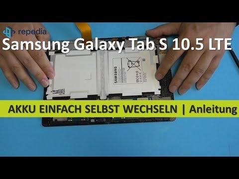 Samsung Galaxy Tab S 10.5 LTE - Akku einfach selbst wechseln | Tutorial [deutsch]