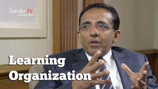 How do you define a learning organization? by Ranjay Gulati, Author of Principles of Management