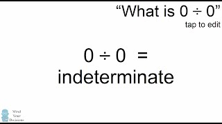 What Is 0 Divided By 0? Why You Can