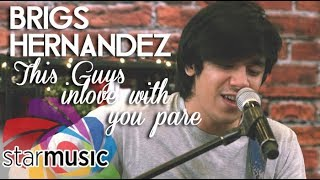 Brigs Hernandez - This Guy's In Love with You Pare