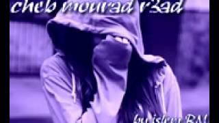 cheb mourad r3ad ya el mektoub   YouTube