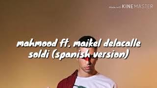 Mahmood Ft. Maikel Delacalle   Soldi (version Spanish) Testo Letra Lyrics