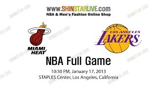 NBA Miami Heat@LA Lakers 2013.01.17 - Full Game