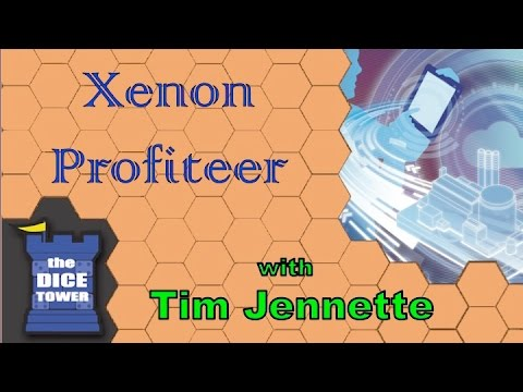 The Dice Tower: Xenon Profiteer review - with Tim Jennette