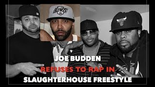 "Joe Budden Refuses To Rap In Slaughterhouse Freestyle  ""FVCK YALL NIGGAZ!"""