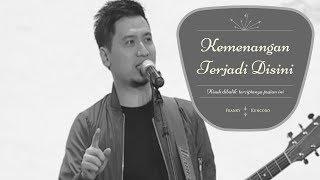 """Kisah Dibalik Lagu """"Kemenangan Terjadi Disini"""" Oleh Franky Kuncoro"""