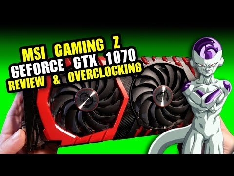 Gaming Z GTX 1070 Review + Overclocking