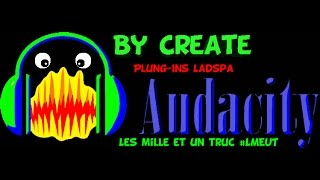 Download [TUTO Audacity] Plug-Ins Ladspa - Bigalproduct com