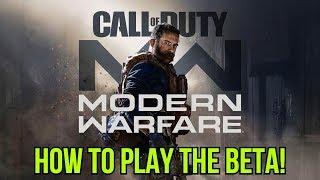 How to Play the Modern Warfare Beta!