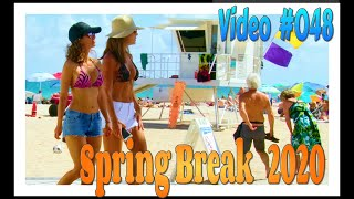 Spring Break 2020 / Fort Lauderdale Beach / Video #048