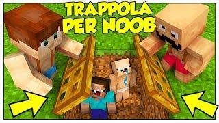 COME CREARE LA MIGLIORE TRAPPOLA PER NOOB! - Minecraft ITA