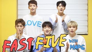 Fast Five with MAP6
