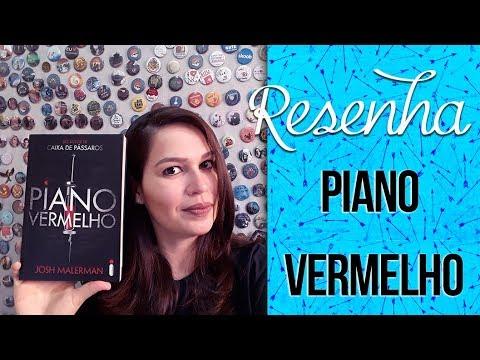 Resenha: Piano Vermelho - Josh Malerman | Laila Ribeiro