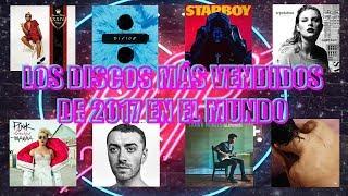 LOS 40 DISCOS MÁS VENDIDOS DE 2017 EN EL MUNDO