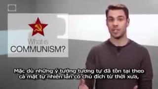 Chủ Nghĩa Cộng Sản Là Gì? Chủ Nghĩa Cộng Sản Là Gì?