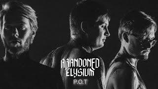 ABANDONED ELYSIUM - P.O.T [2017]