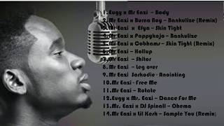 Mr Eazi 'zaga dat'  mix by D'Jyks