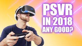 Is PlayStation VR worth - 2018?