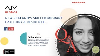 NEW ZEALAND'S SKILLED MIGRANT CATEGORY AND RESIDENCE VISA | LIVE Q&A | AJV GLOBAL