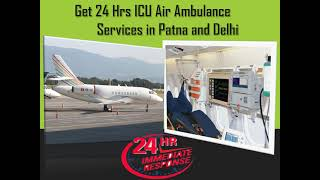 Obtain Top-Rated Charter Air Ambulance Services in Patna by Medivic