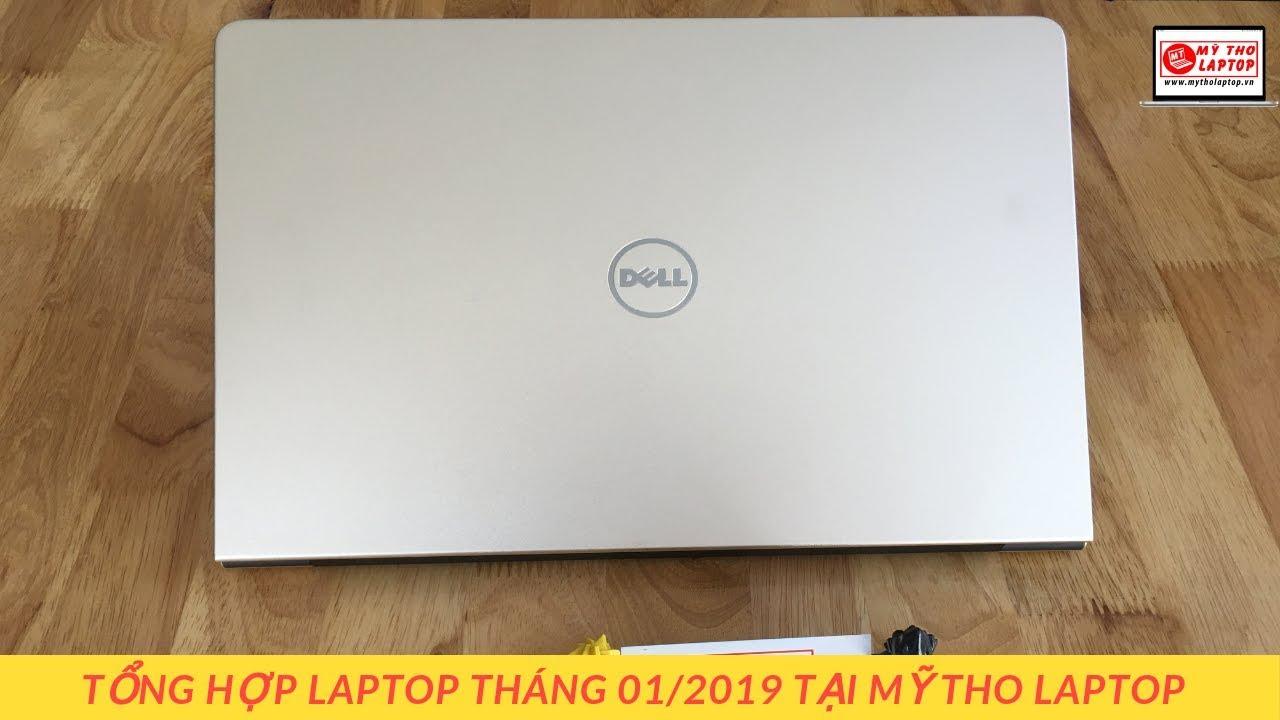 Tổng hợp Laptop tháng 01/2019 tại Mỹ Tho Laptop