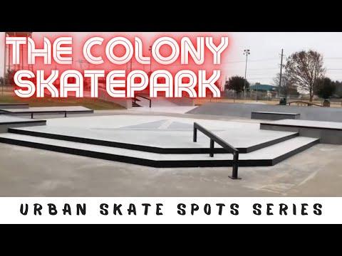 The Colony Skatepark - Dallas Skate Spots - Episode 16