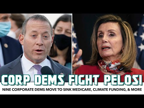 Nine Corporate Democrats Move To Sink Medicare, Child Benefit, & Climate Investment