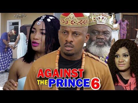 AGAINST THE PRINCE SEASON 6 - Yul Edochie | New Movie | 2019 Latest Nigerian Nollywood Movie