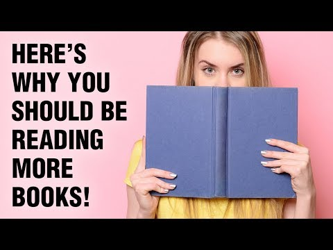Why You Should Read Books – 15 Benefits Of Reading More