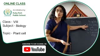 Class VIII – Biology | Plant Cell | Structure of the Cell | Brief Explain | Ruby Park Public School Thumbnail