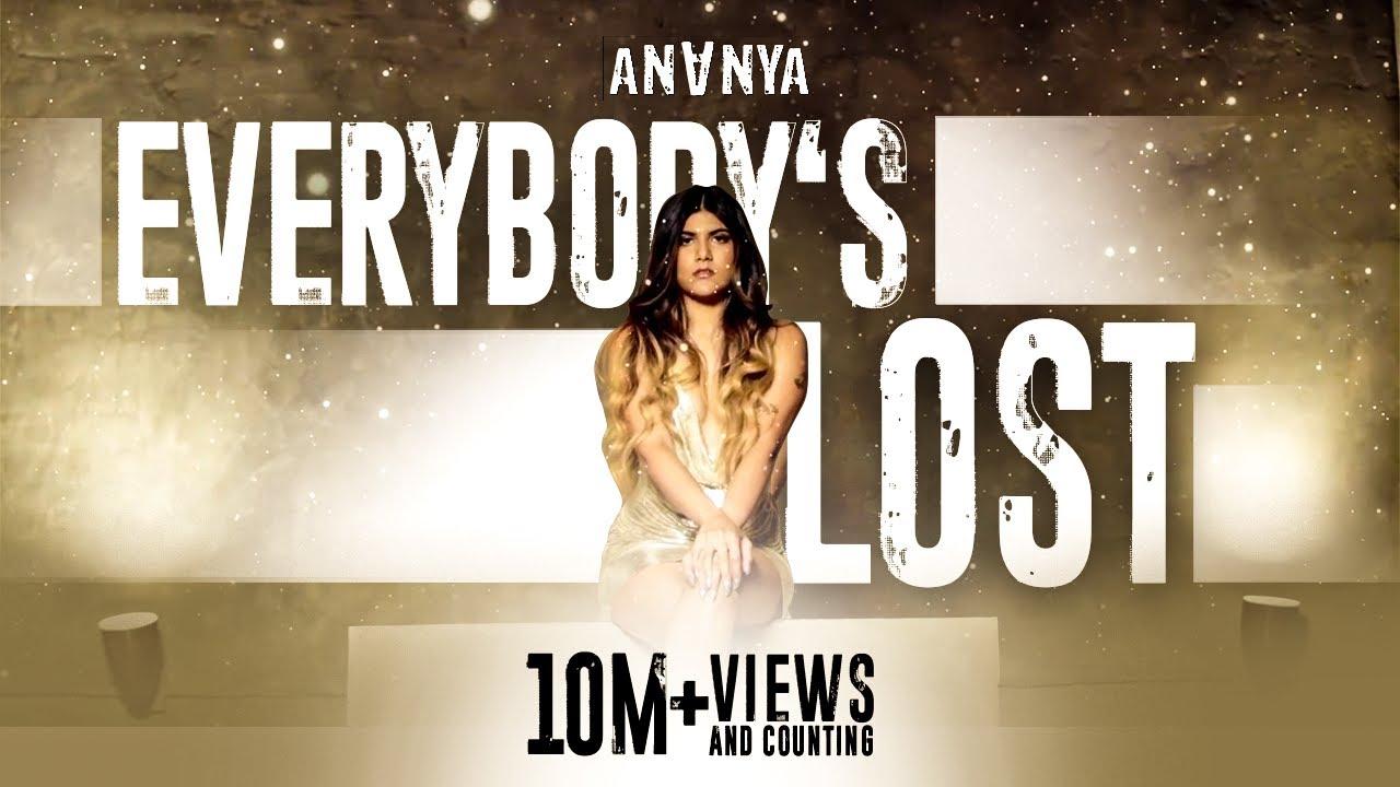 Ananya - Everybody's Lost (Official Music Video)| Ananya Birla Lyrics