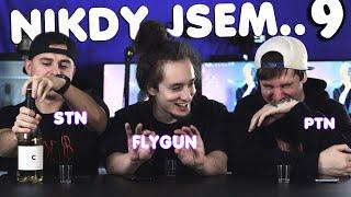 NIKDY JSEM.. 9 (by PTNGMS, STN, FlyGunCZ)