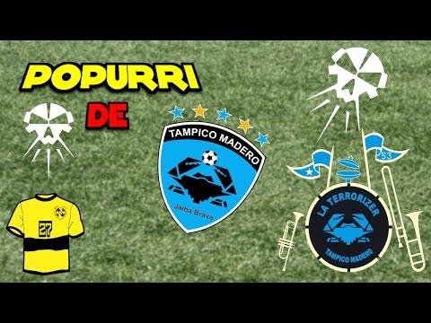 """""""Popurri del La Terrorizer / Tampico madero"""" Barra: La Terrorizer • Club: Tampico Madero"""
