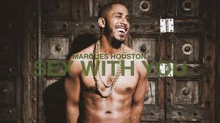 Marques Houston - Sex With You (Official Audio)
