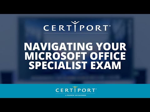 Navigating Your Microsoft Office Specialist Certification Exam ...