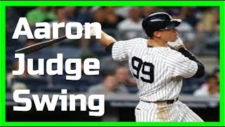 Aaron Judge | Swing Like the Greats