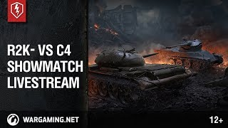 WoT Blitz. Showmatch R2K- vs C4. Livestream
