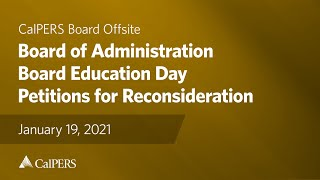 Board of Administration - Board Education Day | January 2021