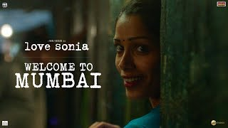 Love Sonia | Welcome to Mumbai | Releasing 14 September 2018