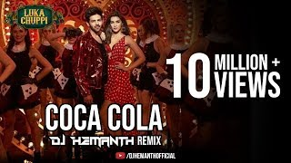 Luka Chuppi: COCA COLA Remix | DJ HEMANTH REMIX