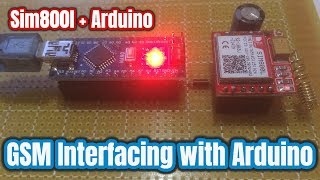 Sim 800l GSM Module Interfacing with Arduino | How to Make a Call and send and SMS