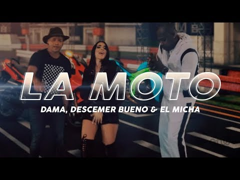 la moto dama descemer bueno y el micha video oficial