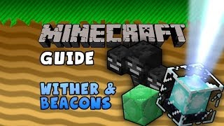 The Minecraft Guide - 15 - Wither & Beacons